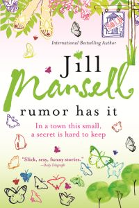 Jill Mansell's Rumor Has It
