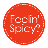 feelin' spicy?