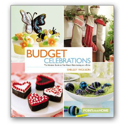"""Budget Celebrations: The Hostess Guide to Year-Round Entertaining on a Dime,"" by Shelley Wolson"