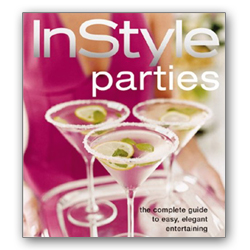 """InStyle Parties (The Complete Guide to Easy, Elegant Entertaining),"" by the editors of ""InStyle"" magazine"