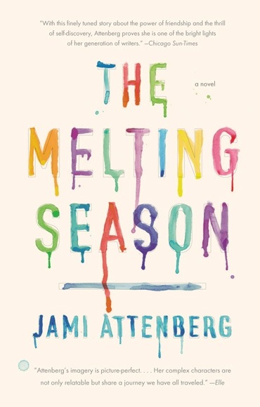 The Melting Season by Jami Attenberg