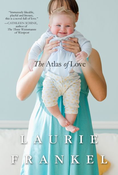 Laurie Frankel: The Atlas of Love