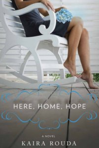 here home hope cover Book Guide 2011: Chick Lit favorites