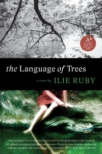 Ilie Ruby's The Language of Trees