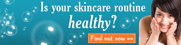 Is your skincare routine healthy?
