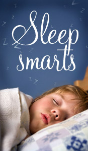 Sleep smarts