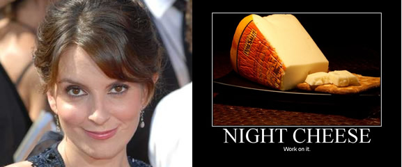 Tina Fey's night cheese