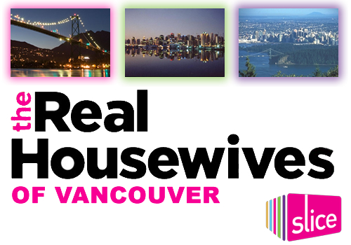 Real Housewives of Vancouver