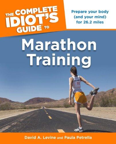 Complete Idiots Guide to Marathon Running