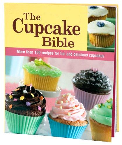 The Cupcake Bible