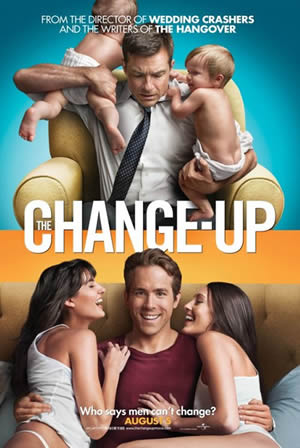 The Change-Up, starring Jason Bateman and Ryan Reynolds