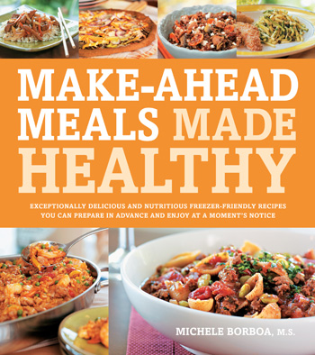 Make-ahead meals made healthy