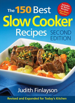 The 150 Best Slow Cooker Recipes, Second Edition