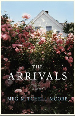 The Arrivals Meg Mitchell Moore