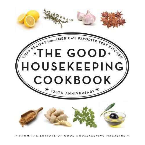 The Good Housekeeping Test Kitchen Cookbook