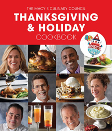 The Macy's Culinary Council Thanksgiving and Holiday Cookbook