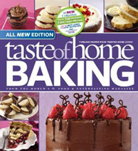 Taste of Home Baking Book, All New Edition: 725+ Recipes & Variations from Classics to Best Loved!
