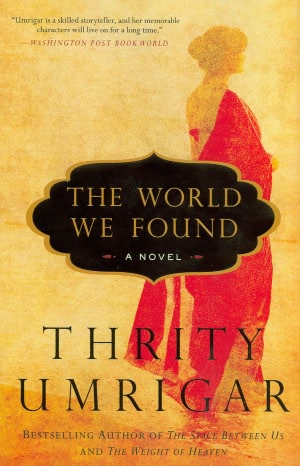 The World We Found: A Novel cover