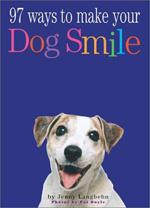 97 Ways to Make Your Dog Smile