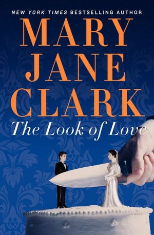 The Look of Love Mary Jane Clark