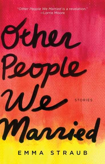Other People We Married: Stories cover