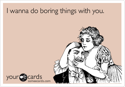 The best someecards to send to your new beau