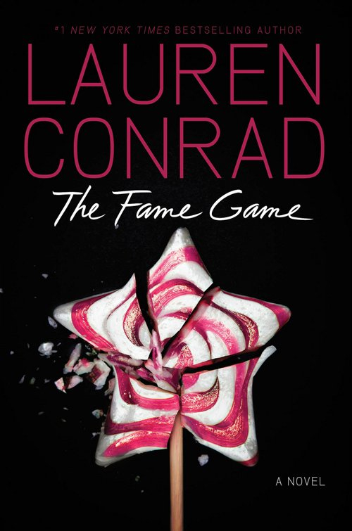 Fame Game by Lauren Conrad