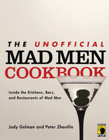The Mad Men Unofficial Cookbook