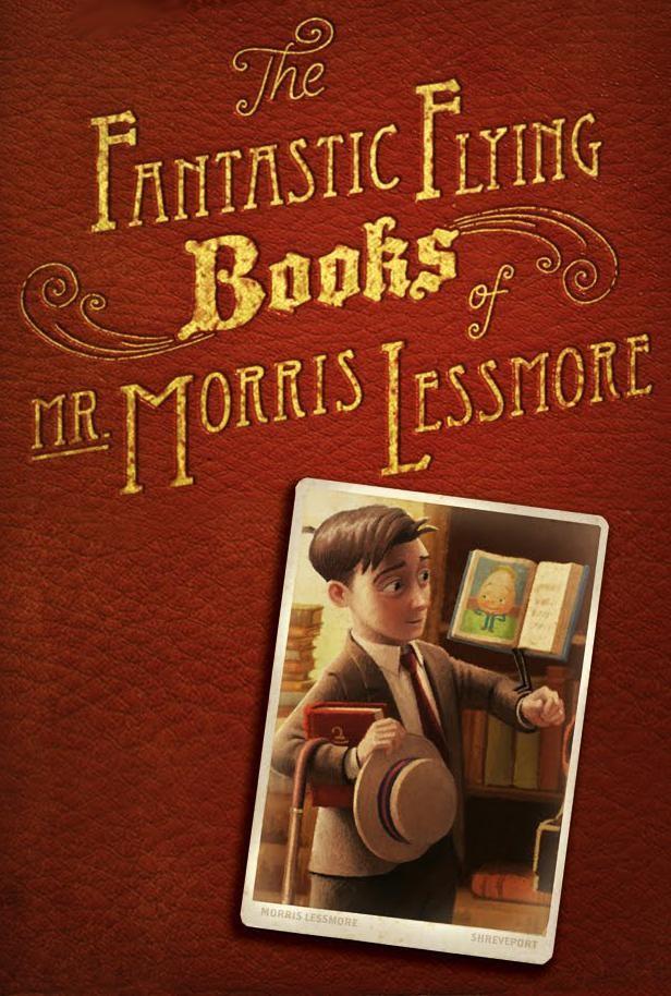 The Fantastic Flying Books of Mr. Morris Lessmore cover