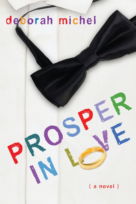 Prosper in Love by Deborah Michel