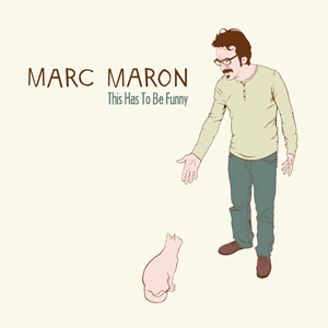 Marc Maron, 