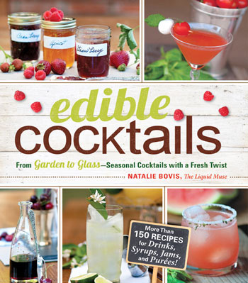 Edible Cocktails from Garden to Glass-Seasonal Cocktails with a Fresh Twist