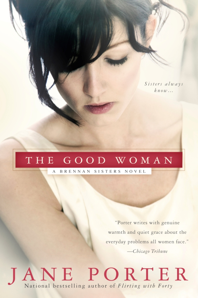 The Good Woman and The Good Daughter by Jane Porter