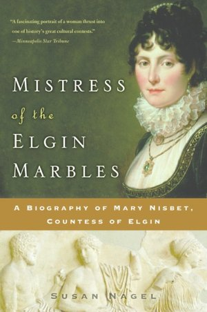 Mistress of the Elgin Marbles cover