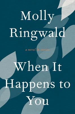 When It Happens to You by Molly Ringwald