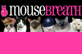 Mousebreath