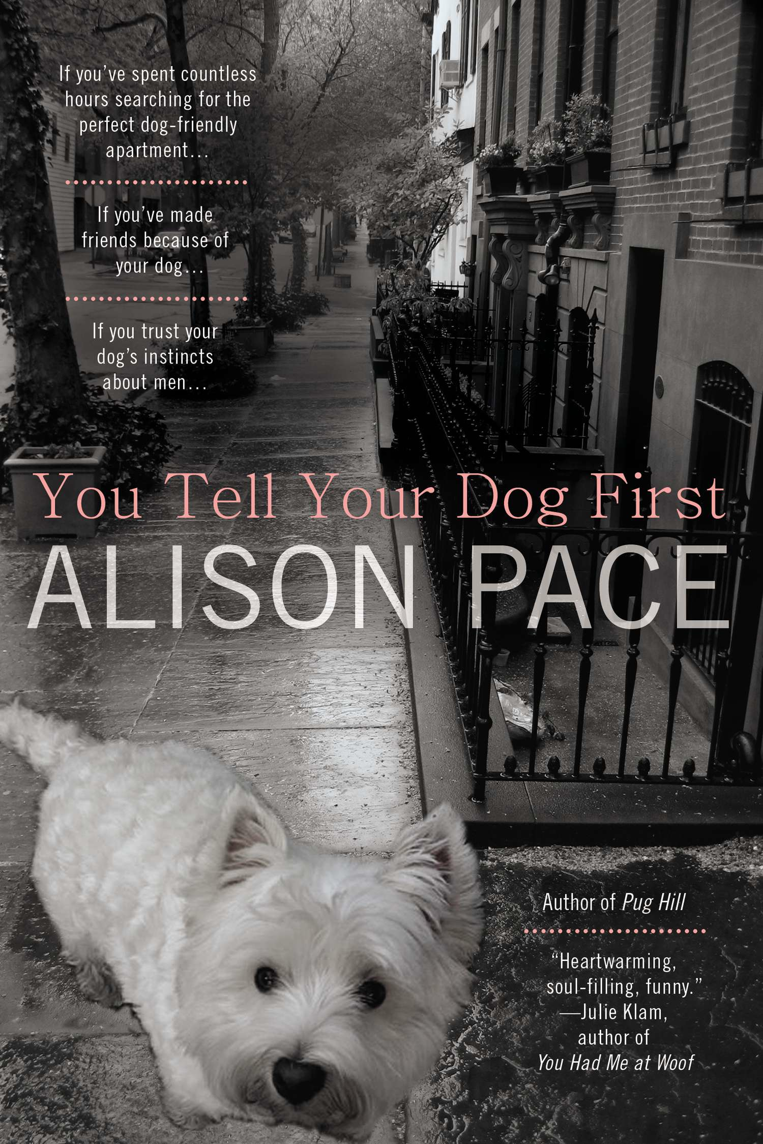 You Tell Your Dog First by Alison Pace