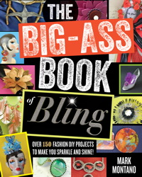 The Big-Ass Book of Bling book cover