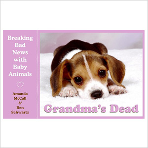 Breaking Bad News with Baby Animals Book