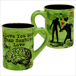 I Love You More Than Zombies Love Brains Mug