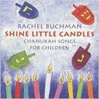 Shine Little Candles: Chanukah Songs for Children (Amazon, $16)