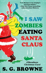 I Saw Zombies Eating Santa Claus book cover