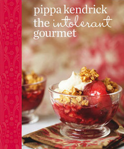 The Intolerant Gourmet by Pippa Kendrick