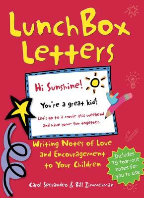Lunch Box Letters by Carol Sperandeo and Bill Zimmerman