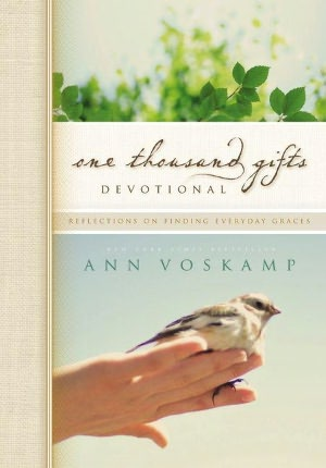 One Thousand Gifts Devotional: Reflections on Finding Everyday Graces cover