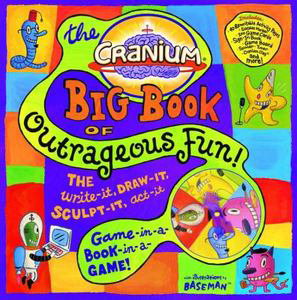Cranium Big Book of Outrageous Fun