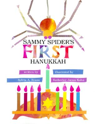 Sammy Spider's first Hanukkah by Sylvia A. Rouss