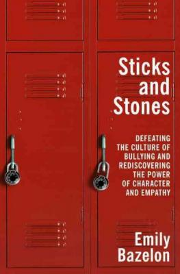 Emily Bazelon talks about Sticks and Stones and the problem of bullying