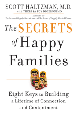 The Secrets of Happy Families - Scott Haltzman