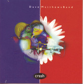 Crash into me DMB